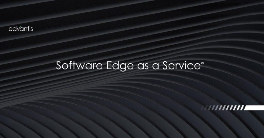 Software Edge as a Service